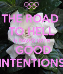 1b6189aa4fb3089cdf5d08793e1ae1ae--good-intentions-quotes-the-road
